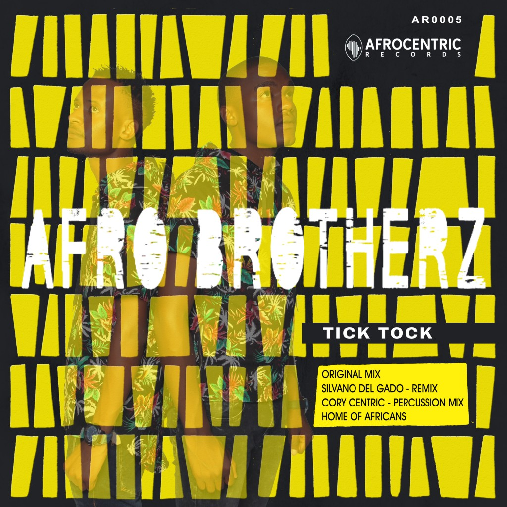 Afro_Brotherz_-_Tick-Tock_Afrocentric Records