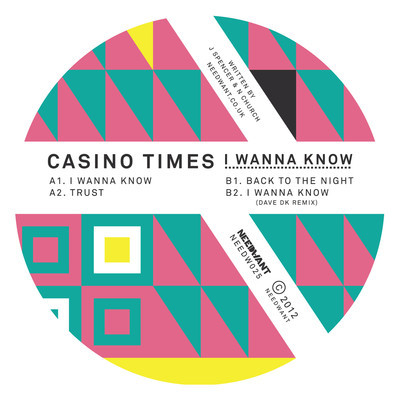 Casino-Times-–-I-Wanna-Know