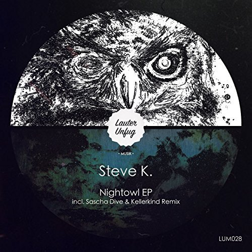 LUM028 -  Steve.k - Nightowl EP