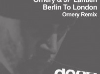 Ornery-&-JP-Lantieri---Berlin-to-London-(Ornery-Remix)
