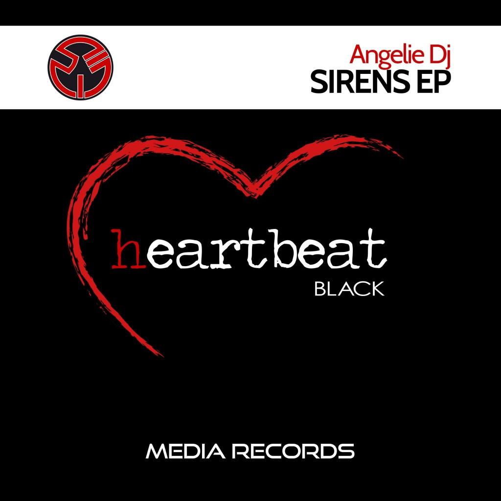 SIRENS EP_ANGELIE DJ_MEDIARECORDS_HEARTBEATBLACK_21LUGLIO2017