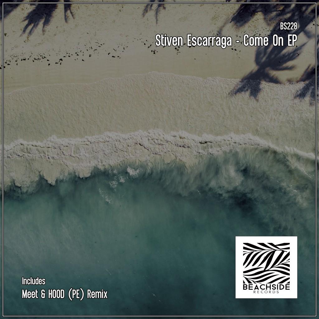 Stiven Escarraga - Come On EP - Beachside Records