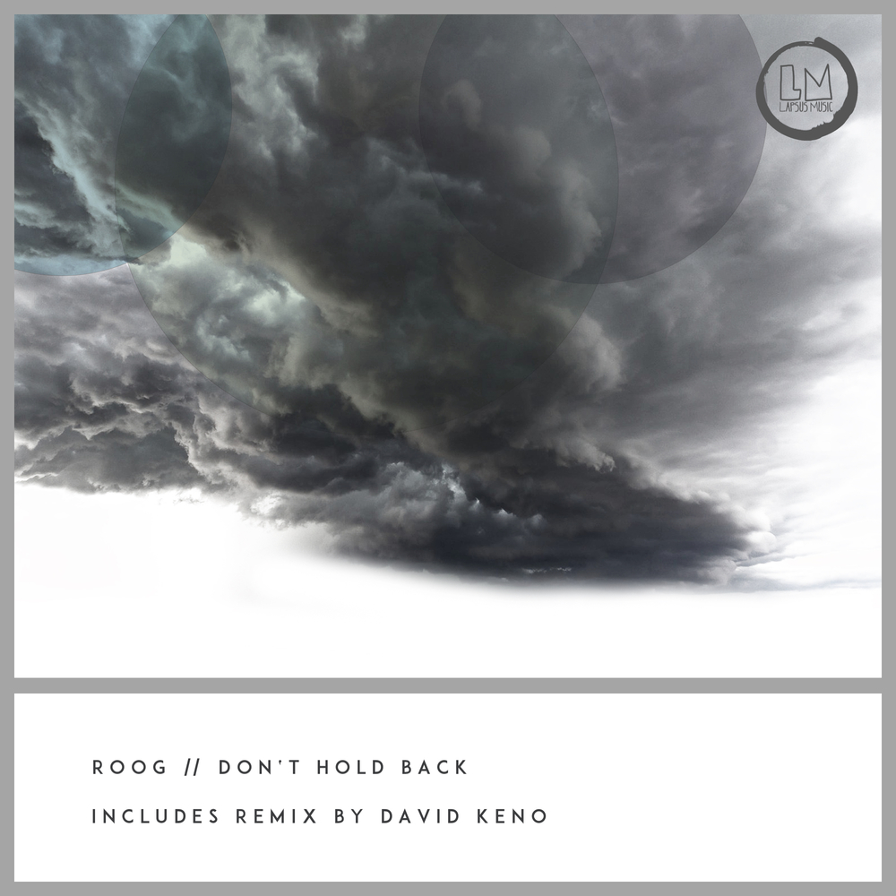 cover premiere Roog - Dont Hold Back - Lapsus Music