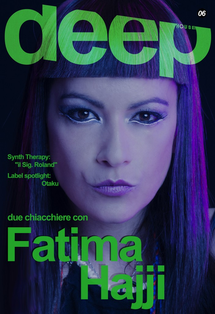 deephouseit_magazine 06_Fatima_Hajji