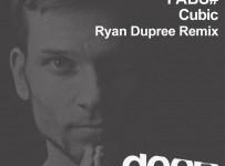 premiere-FABS#---Cubic---Ryan-Dupree-Remix
