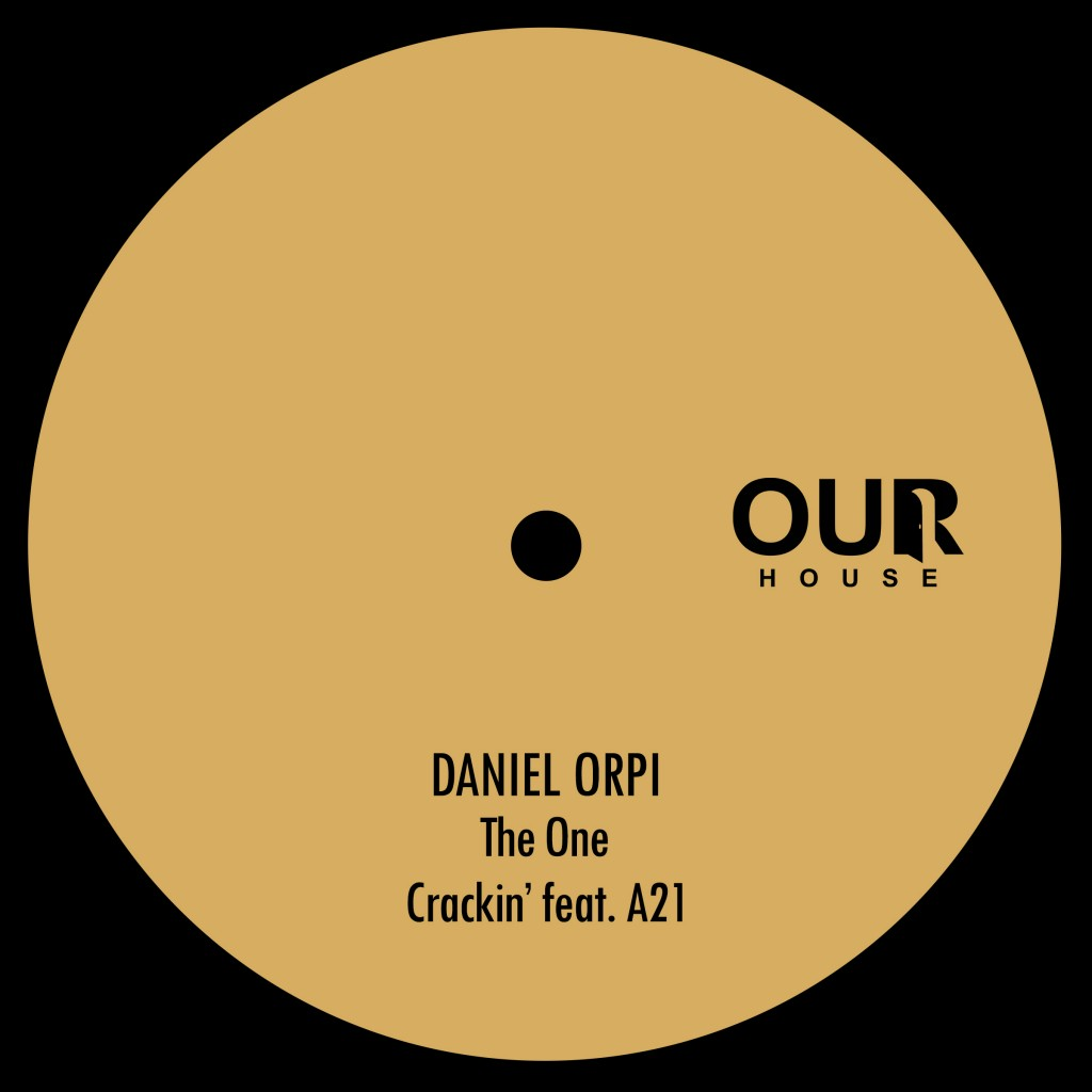 premiere_OURH017_Daniel-Orpi-The-One_OUR-HOUSE