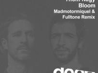 premiere_Thom Nagy - Bloom (Madmotormiquel & Fulltone Remix) Bunte Kuh